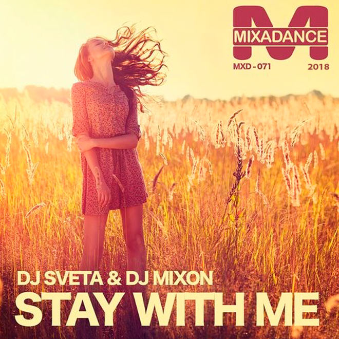 Dj Sveta & Dj Mixon - Stay With Me (Original)